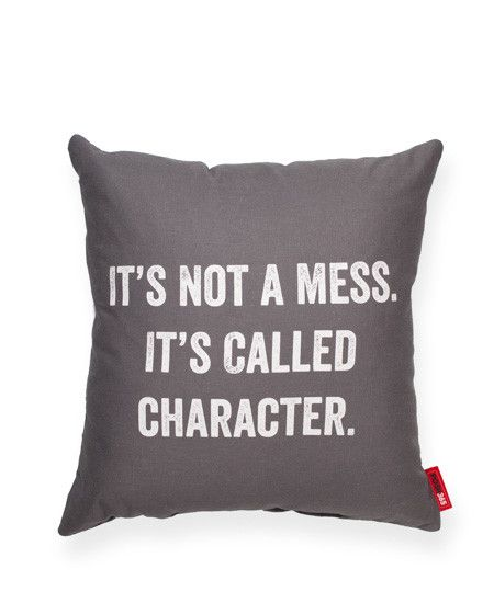 It's Not a Mess Pillow - this is so me
