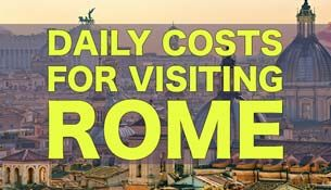 Daily Costs To Visit Rome | City Price Guide