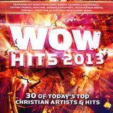 WOW Hits 2013: 30 of Today's Top Christian Artists & Hits [CD]
