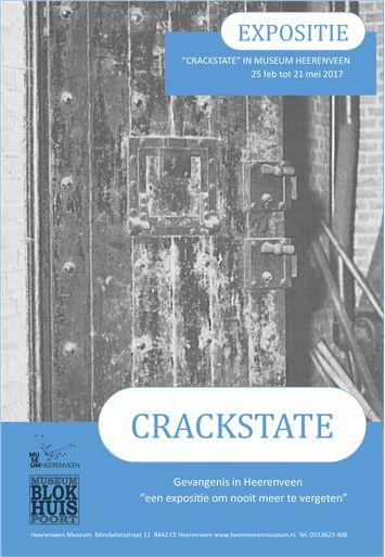 Expositie Crackstate - Stichting- Museum Blokhuispoort