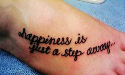 Long Foot Quote Tattoos for Girls - Charming Foot Quote Tattoos for Girls