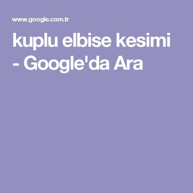 kuplu elbise kesimi - Google'da Ara