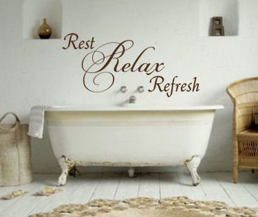 Rest Relax Refresh wall decal. Get yours today at www.beautifulwalldecals.com  This simple yet elegant design would look perfect about the bathtub! Design shown here in Chocolate, size 48 x 22. Our decals are customizable - you choose the size & color - so you can find the perfect decal for your home with ease!