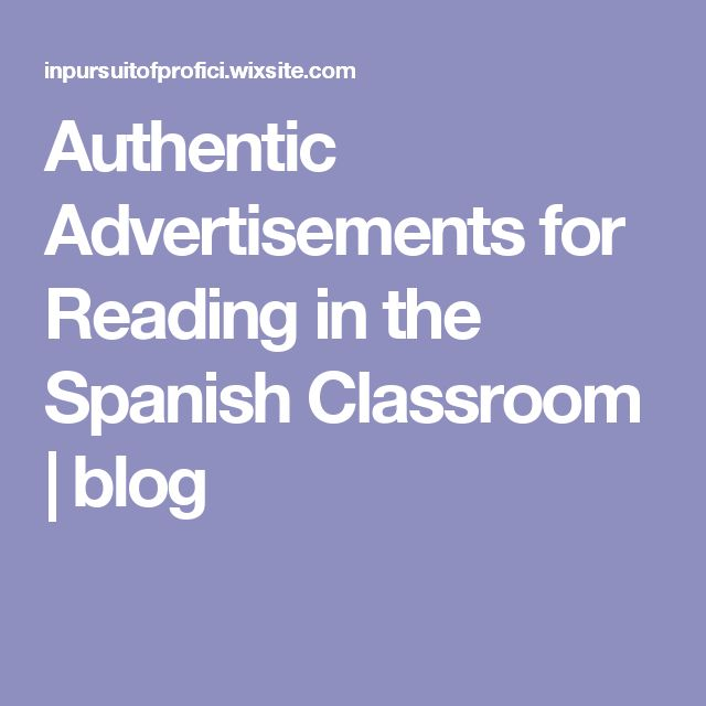 Authentic Advertisements for Reading in the Spanish Classroom | blog