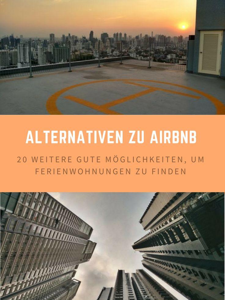 Bei der Suche nach Ferien- und Kurzzeitwohnungen denken die meisten an Airbnb. Dabei gibt es mindestens 20 gute Alternativen.