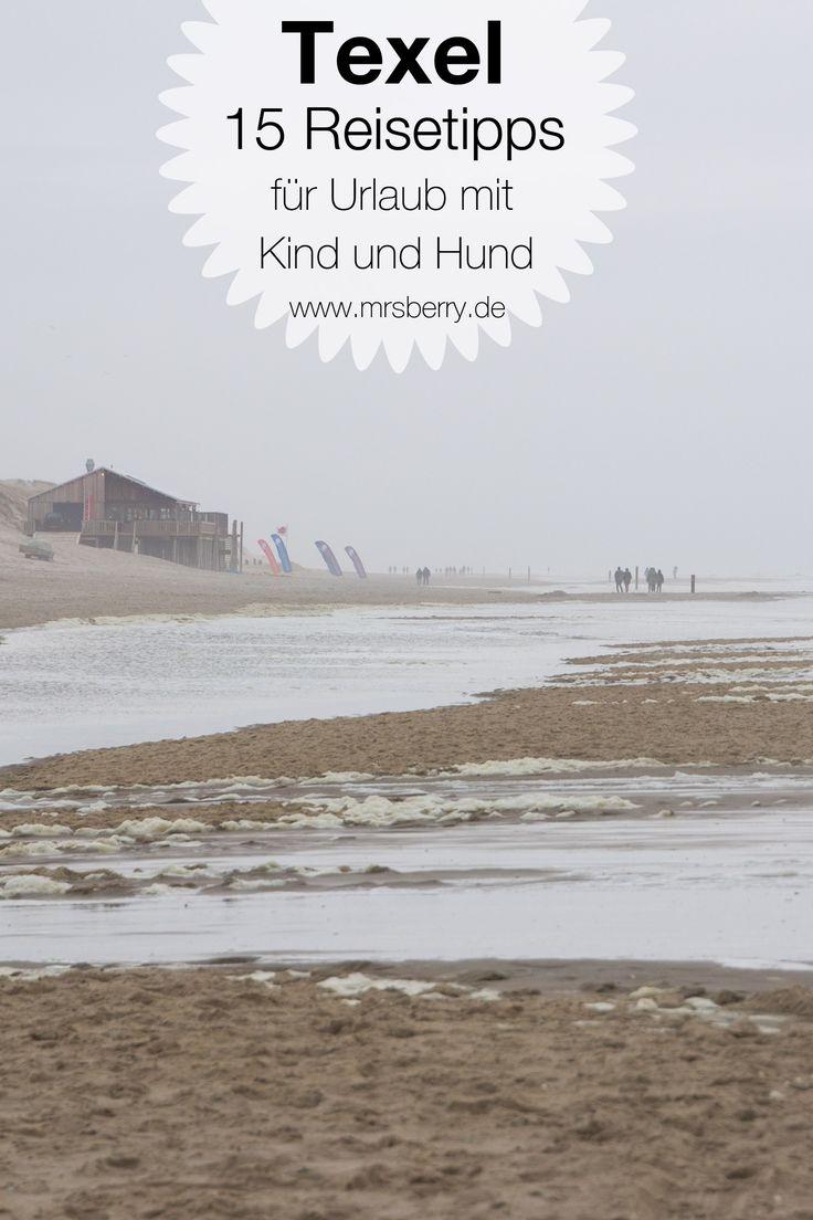 """Vor unserer Reise nach Texel  plagte uns auch hier wieder die Frage: """"Was kann man auf Texel machen?""""  Was wir alles erlebt haben und welche Ausflüge für einen Urlaub mit Kind und / oder einen Urlaub mit Hund geeignet sind, habe ich in 15 Tipps zusammengefasst.  Mehr Reisetipps gibt es im Familien- und Reiseblog www.mrsberry.de"""