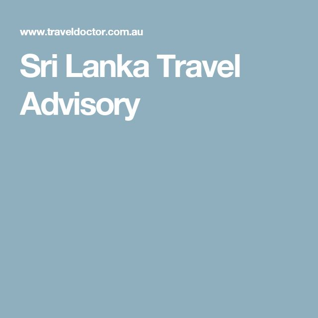 Sri Lanka Travel Advisory