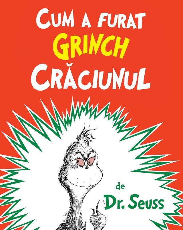 Cum a furat Grinch Crăciunul - http://www.editura-arthur.ro/carte/cum-a-furat-grinch-craciunul