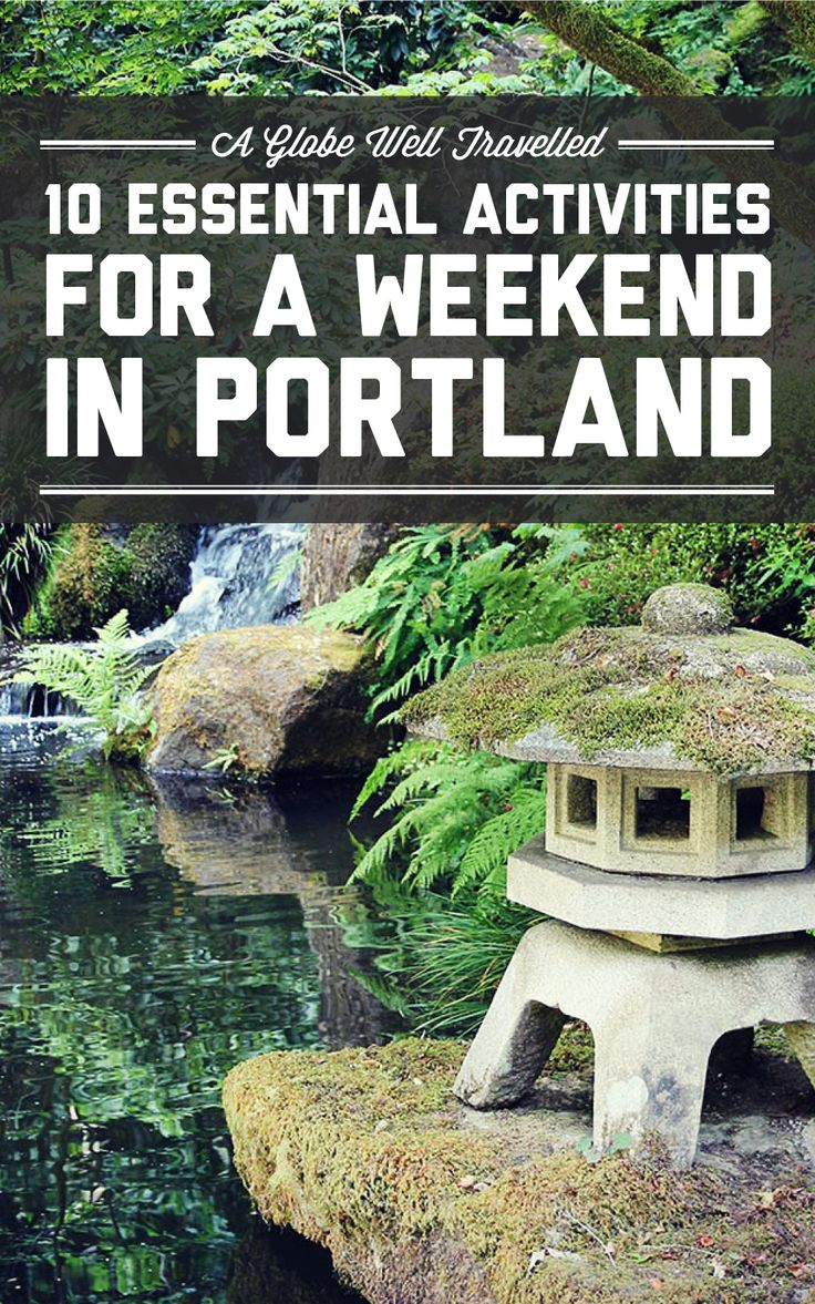10 essential activities for a weekend in Portland, Oregon! / A Globe Well Travelled                                                                                                                                                                                 More