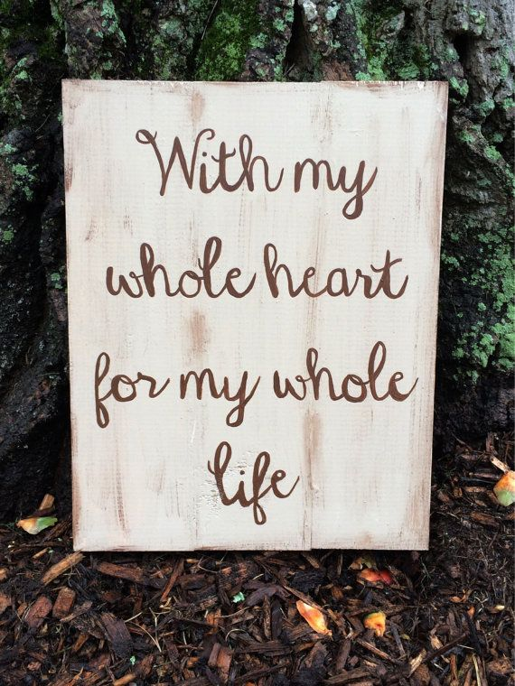 With My Whole Heart for my Whole Life on Etsy, $28.00