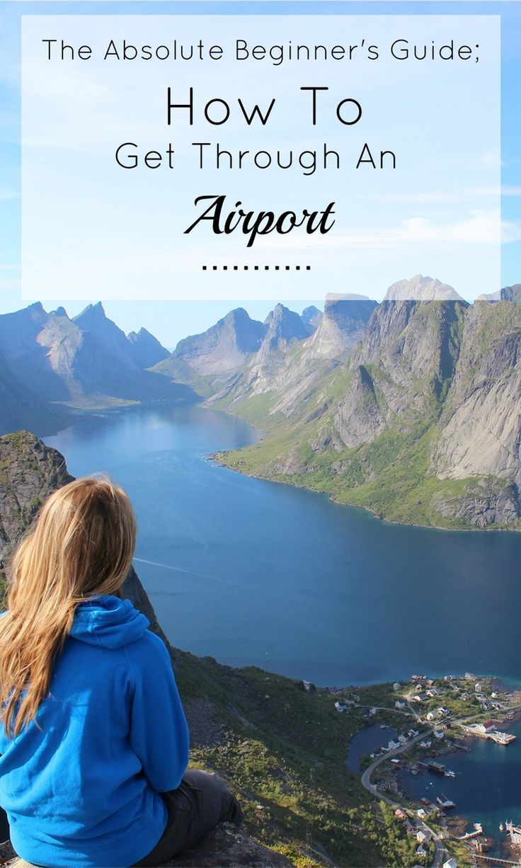 An Absolute Beginner's #Guide, #HowTo Navigate Through An #Airport — Page by Paige