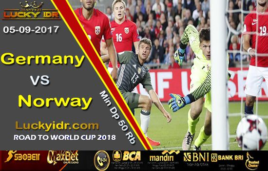 Prediksi Piala Dunia Germany vs Norway 05 September 2017 | Tangkas Online Terbesar