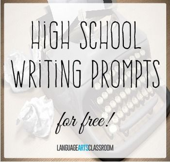 Over 30 High School Writing Prompts! Use These As Bell Ringers, For  Inclusion In