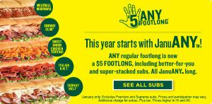 Subway Offers Any Footlong Sub For Only $5 in January!