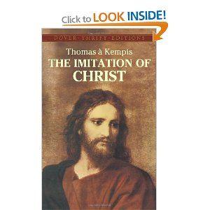 The Imitation of Christ: Thomas à Kempis, Aloysius Croft, Harold Bolton