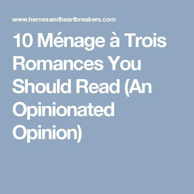 10 Ménage à Trois Romances You Should Read (An Opinionated Opinion)