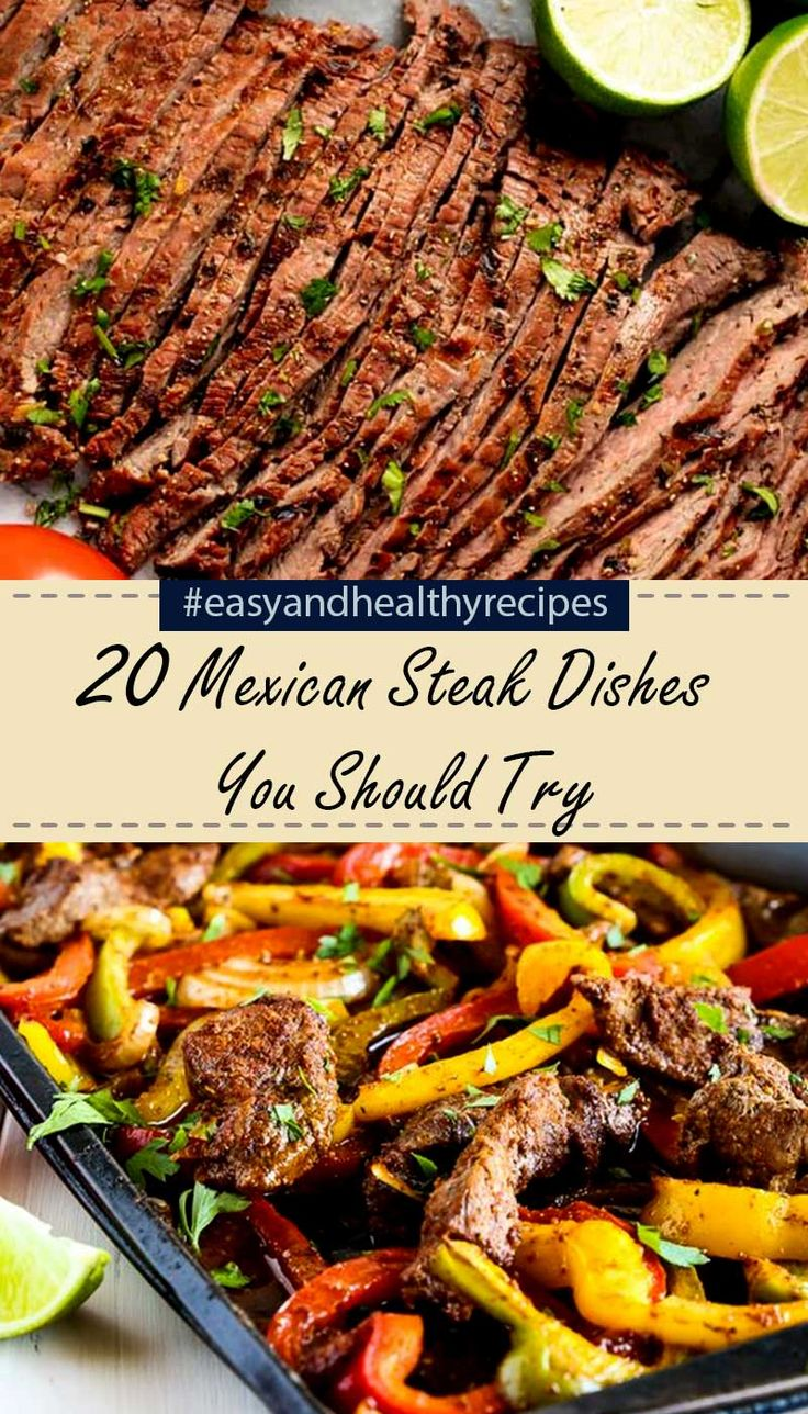 20 Best Mexican Steak Recipes