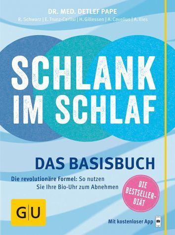 Schlank im Schlaf - das Basisbuch - Pape, Detlef; Cavelius, Anna; Ilies, Angelika