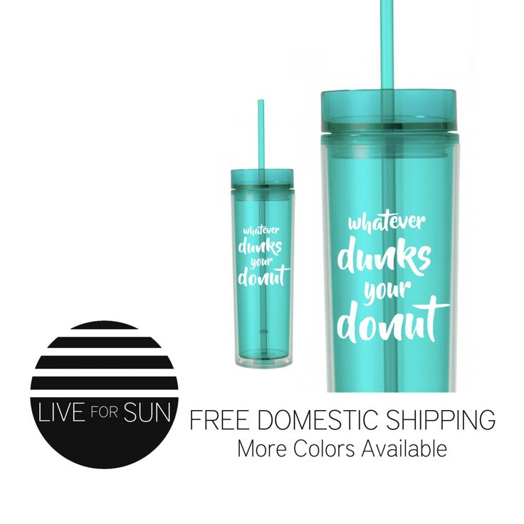 Whatever Dunks Your Donut Tumbler, Acrylic Cup With Straw, Drinkware, Travel Coffee Cup, Teacher Gift, Party Favor, Water Bottle, Mom Life by LiveForSun on Etsy https://www.etsy.com/listing/459795656/whatever-dunks-your-donut-tumbler