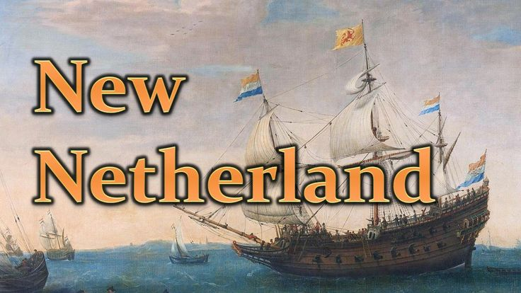 New Netherland (Dutch Colonization - Colonial America) APUSH @TomRichey