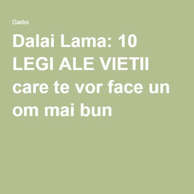 Dalai Lama: 10 LEGI ALE VIETII care te vor face un om mai bun