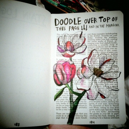 Doodle over the top of this page, from Wreck This Journal.