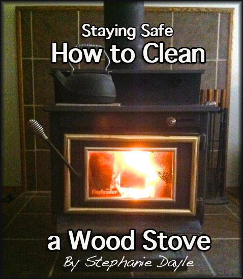 how to clean wood stove fireplace