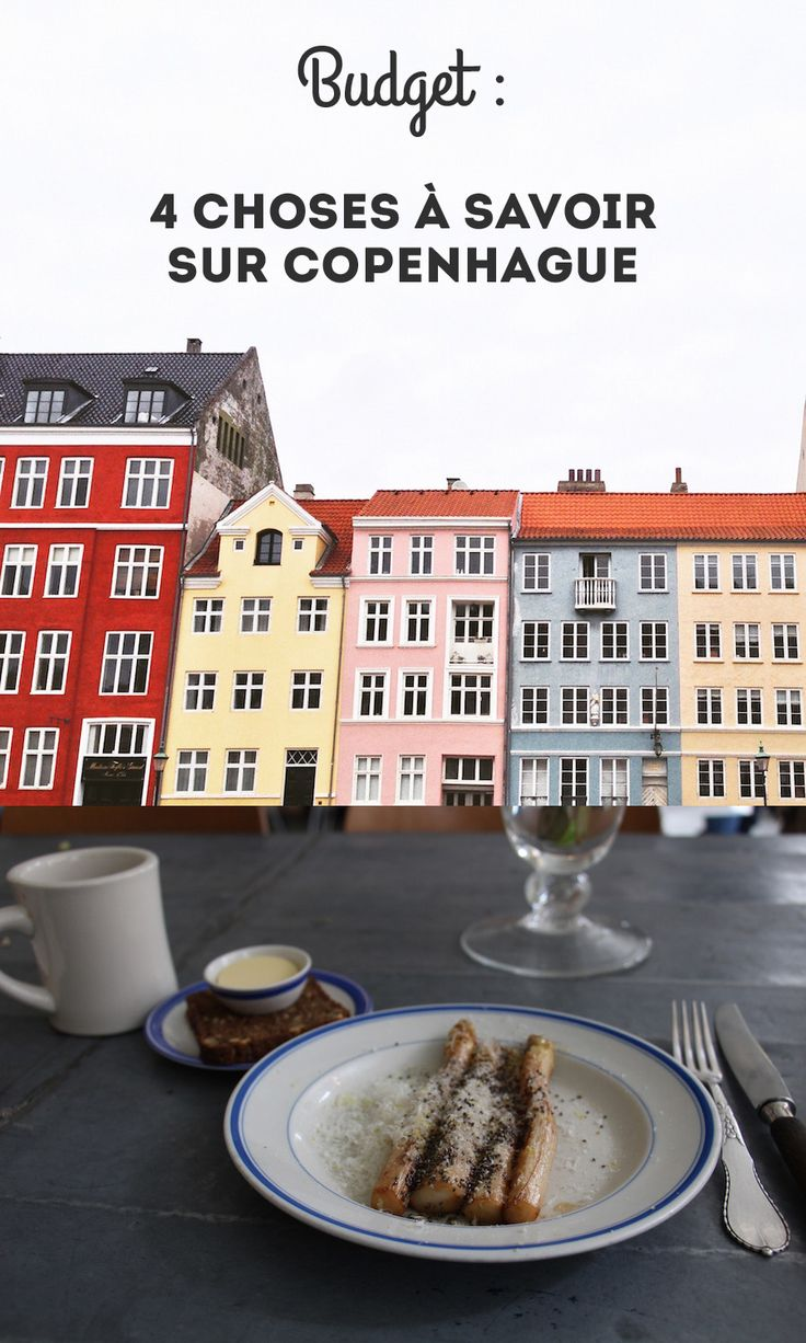 Budget : 4 choses à savoir sur Copenhague, un billet sur le blogue Eille la cheap! #voyage #Danemark