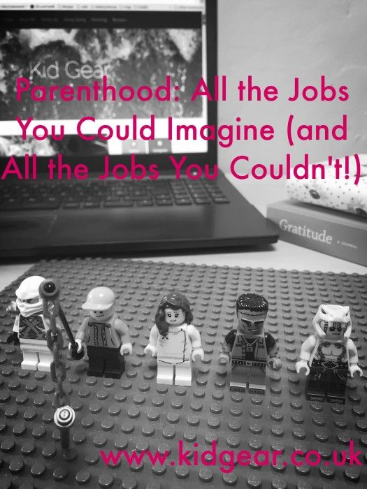 Parenthood: All the Jobs You Could Imagine and All the Ones You Couldn't