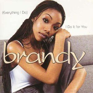 Brandy_Norwood_–_wikipedia (Everything_I_Do)_I_Do_It_for_You