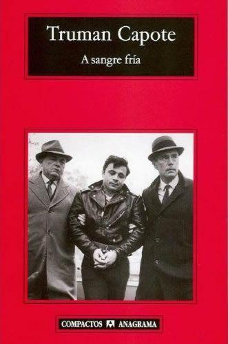 A sangre fría / T. Capote. 26ª sesión 2012. Catálogo ULL: http://absysnet.bbtk.ull.es/cgi-bin/abnetopac?TITN=467500