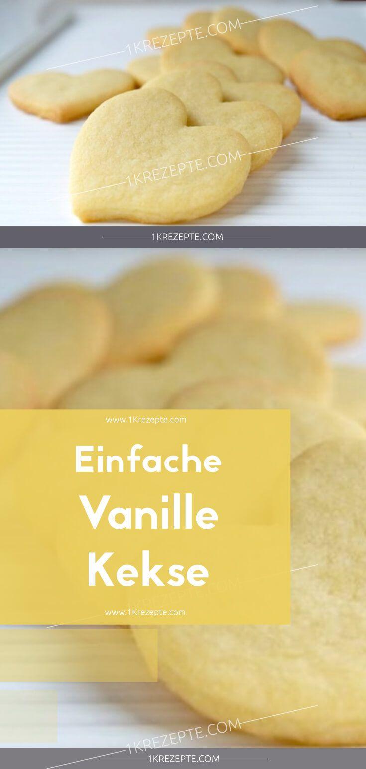 Einfache Vanillekeksrezepte. Zutaten: Für 3 Portionen 75 g Zucker 125 g Butter …   – Kekse
