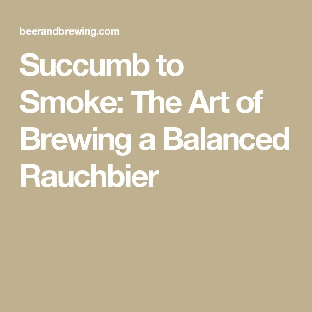 Succumb to Smoke: The Art of Brewing a Balanced Rauchbier