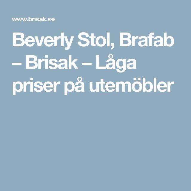 Beverly Stol, Brafab – Brisak – Låga priser på utemöbler