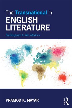 The Transnational in English Literature: Shakespeare to the Modern (Paperback) - Routledge