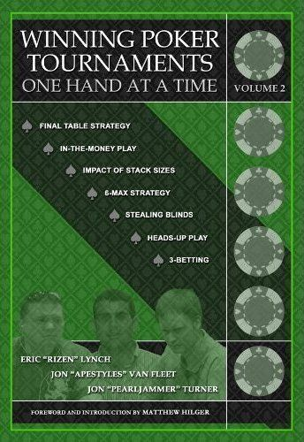 Winning Poker Tournaments One Hand at a Time Volume II by Jon Turner. $24.76. http://www.letrasdecanciones365.com/detailp/dptvy/Bt0v0y3cAqKrZcBtBo0v.html. Publisher: Dimat Enterprises, Inc. (February 15, 2010). 320 pages. YOU'RE IN THE MONEY...NOW WHAT?You've put in the time, you've built up your stack, and now, at last, you're inching ever closer to serious tournament payoffs. At this stage, playing smart is more crucial than ever, an...