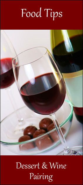 DESSERT & WINE PAIRING: Fruit … Moscato d Asti ~~~ Chocolate … a sweeter Madeira wine or Cabernet Sauvignon ~~~ Custards … White grape wines such as Sauterne or Barsac, or a less sweet rose or Beaujolais ~~~ Caramel & Nuts … a tawny Port