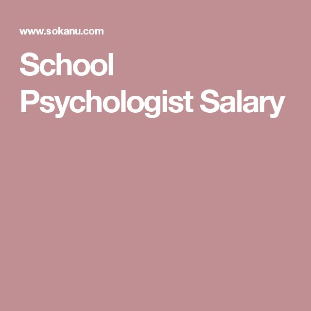 Best  School Psychologist Salary Ideas On