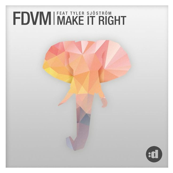 Make It Right by FDVM - Make It Right