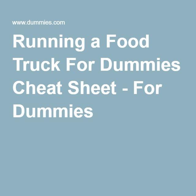 Running a Food Truck For Dummies Cheat Sheet - For Dummies