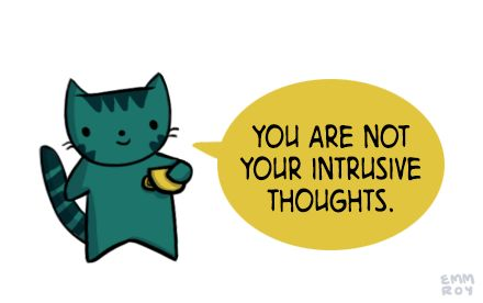 """""""You are not your intrusive thoughts."""" by Emm Roy-------  It's funny because my thoughts are saying this is a lie---FB"""