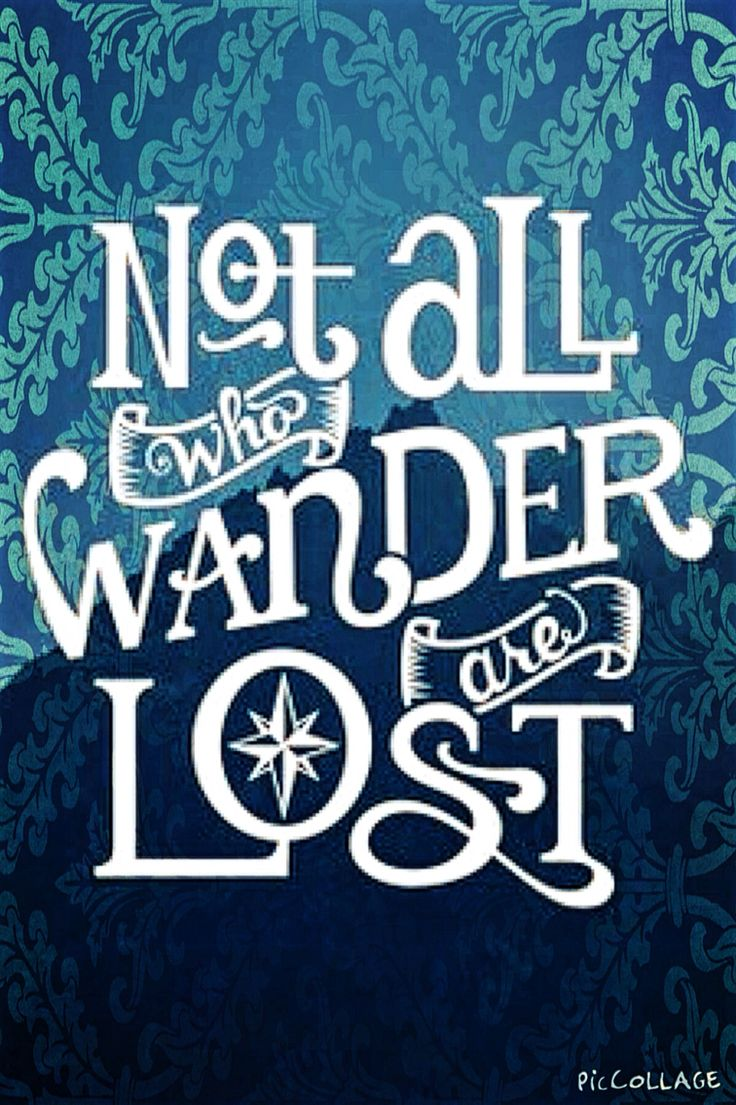 Not All Who Wander Are Lost Gift Ideas Pinterest