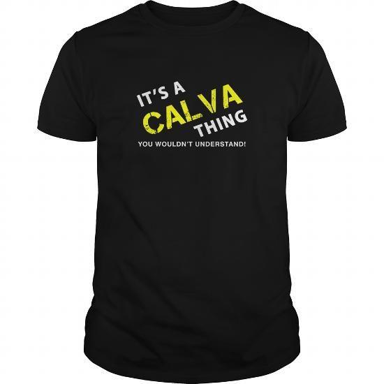 I Love  It's a CALVA Thing T-Shirt T-Shirts