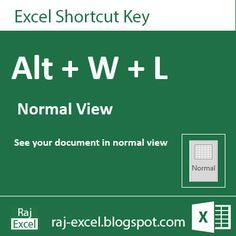 Raj Excel: Microsoft Excel 2013 Short Cut Keys: Alt + WL (Nor...
