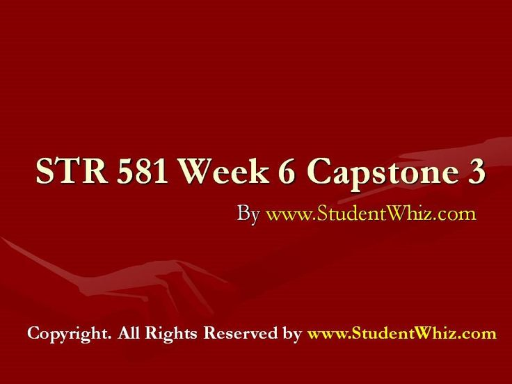 www.StudentWhiz.Com The Capstone for the University Of Phoenix STR 581 Week 6 Capstone 3. The author is working in the field of education from last 5 years. This article covers the basic of STR 581 Week 6 Capstone Final Examination Part 3 from UOP