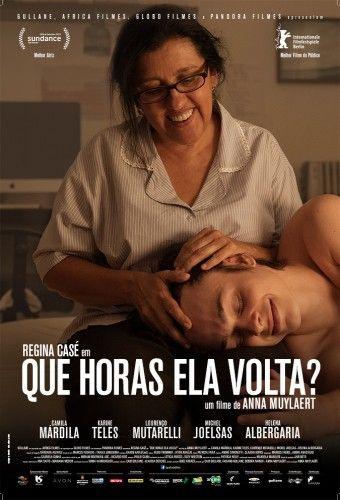 Que Horas Ela Volta? - Um retrato fiel e carismático da realidade brasileira