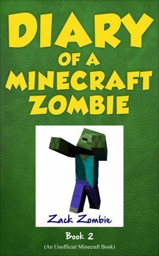 Diary of a Minecraft Zombie Book 2 : Bullies and Buddies.