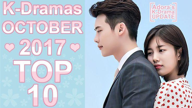 ❤ My TOP 10 Korean Dramas October 2017 ❤