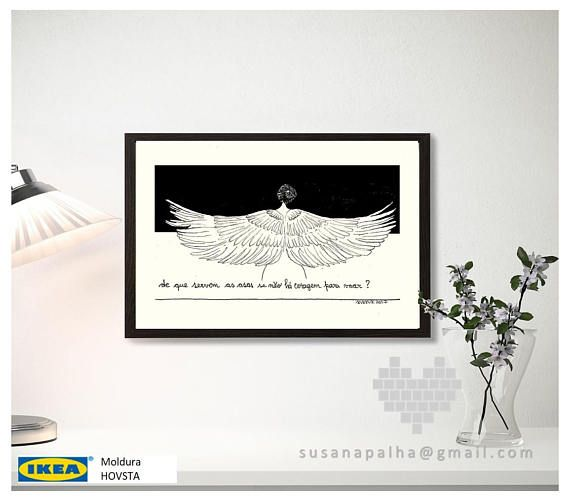. Please Note: - This is a print of an original art work. - You are buying an unframmed item  The words are in Portuguese: De que servem as asas se não há coragem para as usar? Translating: What good are wings without the courage to fly?  It can be customized with a phrase of your choice. Just let me know before you buy. Thanks