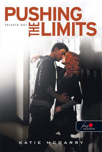 Katie McGarry: Pushing the Limits – Feszülő húr